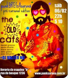 """Para os chegados numa farra, a produtora PUNKSaravá preparou uma festa pré-carnaval que promete – punkBREGAsaravá na Livraria da Esquina. A inconfundível The Old Cats (www.myspace.com/theoldcats) em mais uma apresentação teatral promete inovar desta vez, com novas versões de antigos clássicos do brega universal. A discotecagem fica por conta do DJ Valter Nú(Studio SP) e,...<br /><a class=""""more-link""""…"""