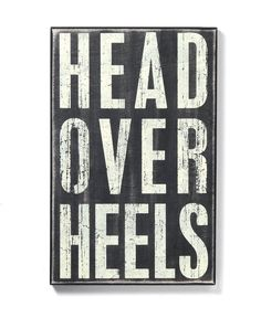 Primitives By Kathy Head Over Heels Sign