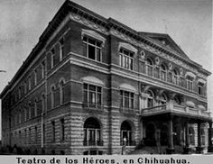Teatro del Los Heroes en Chihuahua. Golden Age of Boxing took place here in the 1920's and 1930's