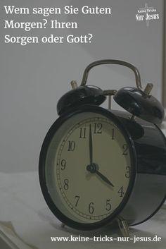 Haben Sie schon mal drüber nachgedacht, wem Sie nach dem Aufwachen als erstes einen Guten Morgen! wünschen? Könnte es nicht sein, daß Ihr Morgengruß gleich zu Tagesbeginn einen generellen Rahmen für den vor Ihnen liegenden Tag definiert?