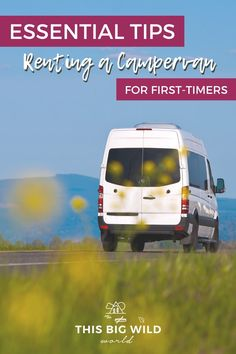 Renting a campervan for the first time can feel kind of overwhelming, but it doesn't have to! These 17 essential tips cover everything you need to know to make the most of your vanlife experience! You'll be behind the wheel of your campervan rental in no time. // campervan rental | campervan tips | renting a camper van | renting a campervan | rent camper van | camper vans for rent | vanlife tips