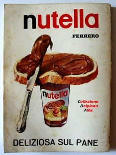 "Nutella 1966 ~ the ""real"" kind Vintage Italian Posters, Pub Vintage, Vintage Advertising Posters, Old Advertisements, Vintage Labels, Advertising Ideas, Old Poster, Poster Ads, Retro Ads"