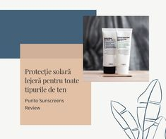 Purito_SPF_Pareri_Romania_Sunscreen_Review Centella, Best Face Products, Sunscreen, Romania, Solar, Beauty, Alcohol, Beauty Illustration, Sun Protection