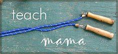 teach mama -- love this blog!