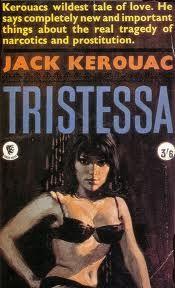 Tristessa, Jack Karouac