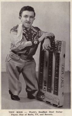 Tiny Mike - World's Smallest Steel Guitar Player and Star of Radio, TV, and Records Easy Guitar, Guitar Tips, Old Circus, Vintage Circus, Pedal Steel Guitar, Slide Guitar, Music Mix, Folk Music, Evil Clowns
