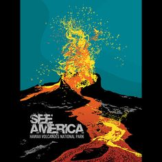 Hawai'i Volcanoes National Park print by Vikram Nongmaithem (India-based designer, currently working as an assistant art director at Tehelka, an Indian magazine). Part of a crowdsourced art campaign created by the Creative Action Network & the National Parks Conservation Association