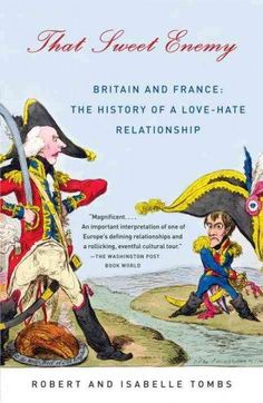 http://3-week-diet.digimkts.com/  Who loves me That Sweet Enemy: Britain and France: The History of a Love-Hate Relationship