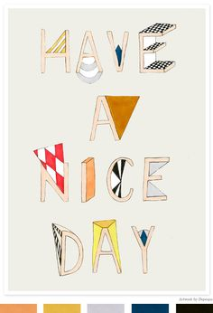 Have a Nice Day Art Print by Depeapa over on Creature Comforts Blog today.