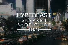 40a56e2537943d 2016 Guide to Tokyo s Sneaker Stores
