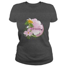 Dream T-Shirts, Hoodies. VIEW DETAIL ==►…