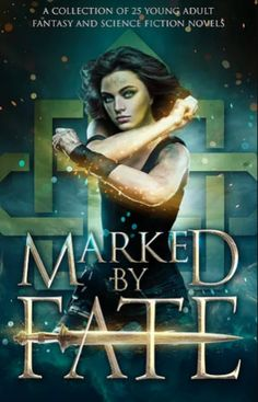 Marked By Fate is our Book of the Month for November 2017. A collection of 25 Fantasy and Science Fiction YA coming of age novels from New York Times, USA Today, International, Amazon bestselling a…