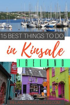 15 Best Things To Do In Kinsale, Ireland - Ireland Travel Guides Heading out to historic Kinsale? Check out these best things to do in Kinsale, Ireland to help you with your itinerary. Ireland Travel Guide, Europe Travel Tips, European Travel, Travel Guides, Travel Destinations, Travel List, Backpacking Europe, Travel Info, Stuff To Do