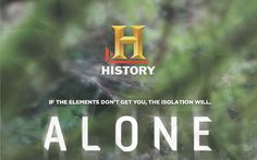 History has renewed the TV series Alone for a fourth season. What do you think? Have you seen the reality series?