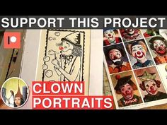 A Creative Journal of an Artist: Support my Clown Portraits Painting Project on Pat...