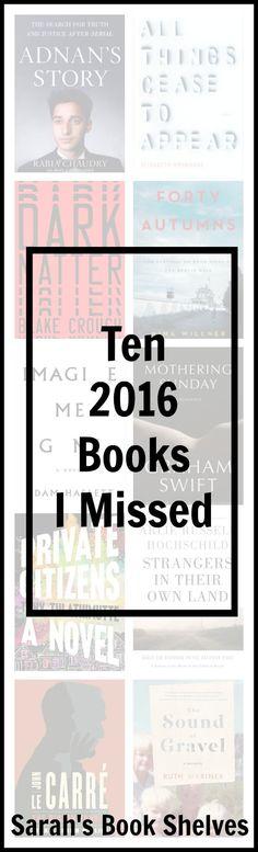 Ten 2016 Books I Missed