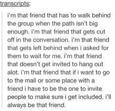 I'm that friend always me