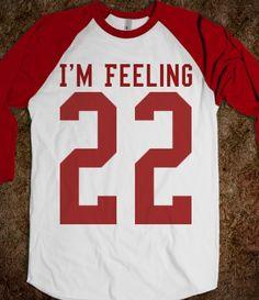 I'm Feeling 22  Taylor Swift baseball tee t shirt