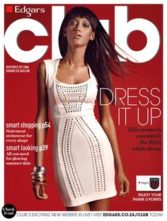 Page not found - Edgars Club Club Magazine, Magazine Covers, Summer Skin, Every Woman, Style Guides, Latest Fashion, November, Commercial, White Dress