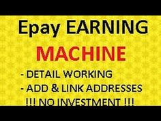 Epay Earn Unlimited Bitcoin 1 In Moneth Must Watch Urdu Hindi