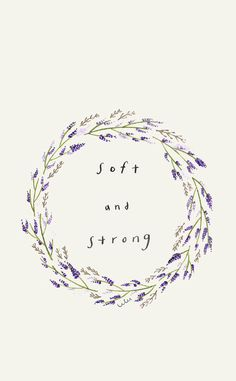 Image discovered by fuzzywarmness. Find images and videos about beautiful, pretty and quotes on We Heart It - the app to get lost in what you love. Wallpaper Quotes, Wallpaper Backgrounds, Quotes Lockscreen, Lavender Quotes, Lavender Aesthetic, Wreath Drawing, Bullet Journal Inspiration, Doodle Art, Cute Wallpapers