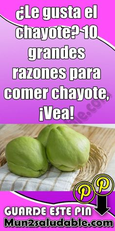 Do you like chayote? 10 great reasons to eat chayot Remedios naturales Chayote Recipes, Puerto Rican Recipes, Egg Hunt, Good To Know, Healthy Recipes, Fruit, Vegetables, Cooking, Tips