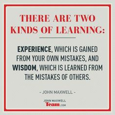 John C. Maxwell on John C Maxwell, Mistakes, Leadership, Encouragement, Wisdom, How To Plan, Learning, Quotes, Anatomy