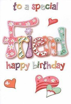 To a special friend happy birthday happy birthday pictures happy birthday friend birthday image quotes Happy Birthday Special Friend, Happy Birthday 1, Happy Birthday Wishes Cards, Best Birthday Quotes, Birthday Blessings, Birthday Posts, Birthday Cards For Friends, Happy Birthday Pictures, Friend Birthday