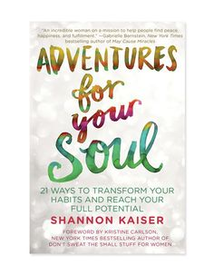 Editor-approved self-help and happiness books: Adventures For Your Soul.
