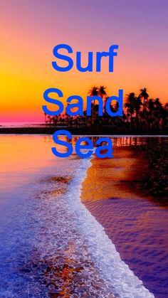 Surf sand sea
