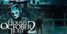 """""""The Houses October Built 2"""" Scares Its Way Onto Blu-ray & DVD January 2, 2018"""
