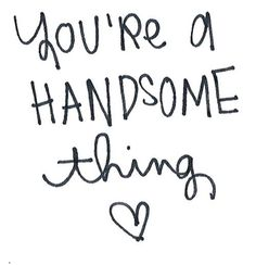 Sweet Quotes To Send Your Man my husband is so handsome! Quotes For Him, Quotes To Live By, Sweet Quotes, Men Quotes, Smile Quotes, Romance, Love My Husband, My Funny Valentine, My Soulmate