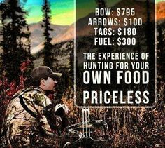 The Experience of hunting for your own food.....PRICELESS