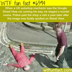 Murder in Google Street View - WTF fun facts