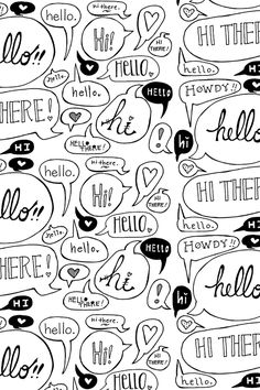 Hello There! Fabric, wallpaper and gift wrap by taraput. We love this black and white text illustration! Click to see more images by this indie designer.