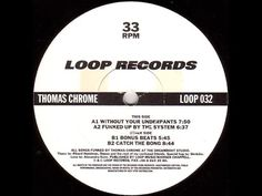 Thomas Chrome - Catch The Bong [Techno 1996] [LOOP032]