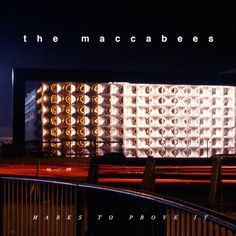 #MarkstoProveIt is the #fourth studio album released by the #Englishband The #Maccabees. The album was recorded in the #band'sstudio in #Elephant and #Castle