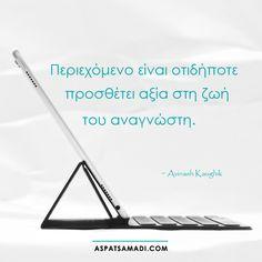 Περιεχόμενο είναι οτιδήποτε προσθέτει αξία στη ζωή του αναγνώστη.   #blogging #blog Blogging For Beginners, Business Quotes, Earn Money, Marketing, Tips, Advice