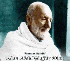 Our humble homage to 'Frontier Gandhi'-Khan Abdul Ghaffār Khan, on his death anniversary today. Khan Abdul Ghaffar Khan, History Pics, Gandhi, Positive Quotes, Pakistan, Islamic, Nostalgia, Indian