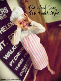 Greatfun4kids: Make an Easy Kids Chef Hat & Apron.  Super quick and cheap to do. Apron Made from a teatowel. Hat made from felt. (Glue Gun Magic - no sewing skills required).