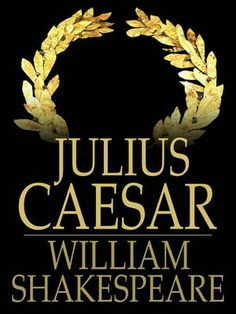 """Read """"Julius Caesar"""" by William Shakespeare available from Rakuten Kobo. Although Shakespeare's play Julius Caesar is named after the legendary Roman political leader, the central character is . William Shakespeare, Julius Caesar, English Lesson Plans, English Lessons, 10th Grade English, Common Core Ela, Authors Purpose, Book Reader, Critical Thinking"""