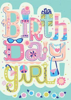 The online portfolio of Jill Howarth. Happy Birthday Girls, Happy Birthday Messages, Happy Birthday Quotes, Happy Birthday Images, Happy Birthday Greetings, Birthday Pictures, Birthday Memes, Birthday Fun, Bday Cards