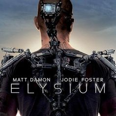 Elysium Poster, First Trailer Debuts April 9th -- Matt Damon attempts to breach the pristine living conditions of this space station in Neill Blomkamp's sci-fi thriller. -- http://wtch.it/XNQBO