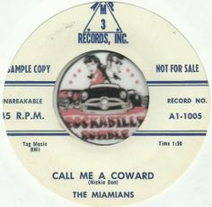 THE MIAMIANS Call Me A Coward ROCKABILLY BOPPER PROMO DJ WLP 45 RPM RECORD NM