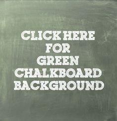 Free green chalkboard background via lilblueboo.com