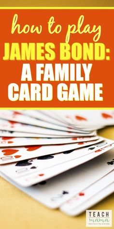 Looking for fresh ideas for family game night? Ever heard of the James Bond card game? Find out how to play the super fun James Bond card game with your family! fun family How To Play James Bond: A Family Card Game Family Card Games, Fun Card Games, Card Games For Kids, Activities For Kids, Articulation Activities, Therapy Activities, Family Fun Night, Night Kids, Family Family