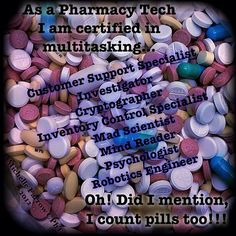 There much more to being a Pharmacy Tech than just counting pills!