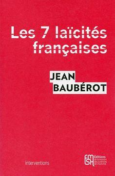 Les sept laïcités françaises, Le modèle français de laïcité n'existe pas