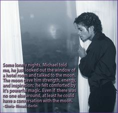 Michael loved talking to the Moon. I wonder what he's doing with Her now? <3 <3 <3