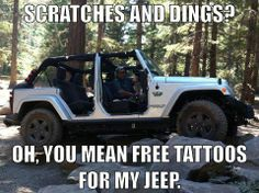 Scratches and dings? Oh you mean free tattoos for my Jeep. #teraflex